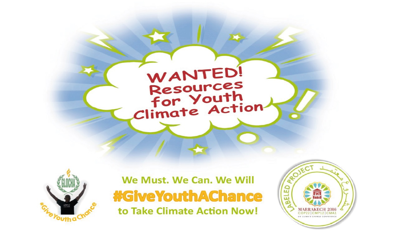 Wanted Resources4YouthClimateAction GiveYouthAChance Poster top with officialCOP22projectlabel